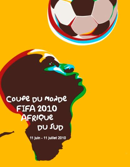 Coupe du monde de football 2010. Afrique du Sud - François Laforge