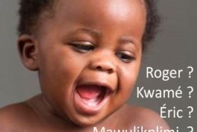 Entre la fin de la colonisation et la mondialisation Comment valoriser les prénoms autochtones africains?