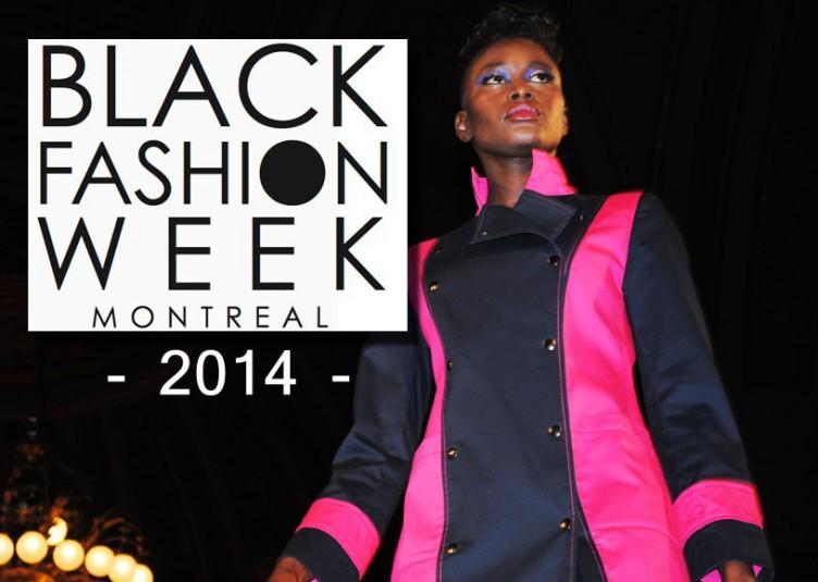 Après le succès de la première Black Fashion Week Montréal, l'événement crée par Adama Paris revient à Montréal du 29 au 31 mai 2014 pour accueillir la crème de la crème des stylistes de la diaspora black ainsi que des créateurs Québécois