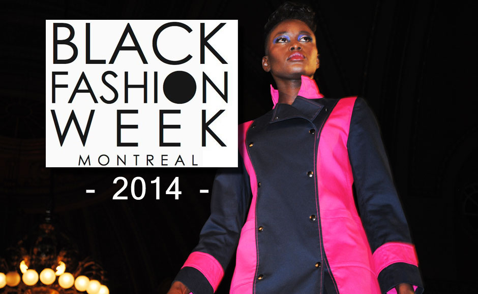 Black Fashion Week Montreal Black Fashion Week