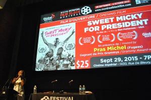 En première québécoise, Sweet Micky For President sera présenté le 29 septembre 2015 au Cinéma Impérial