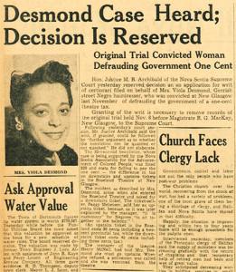 En 1946, Viola Desmond a refusé de quitter une section d'une salle de cinéma qui était implicitement réservée aux Blancs à New Glasgow en Nouvelle-Écosse